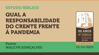 Estudo Bíblico On Line: QUAL A RESPONSABILIDADE DO CRENTE FRENTE À PANDEMIA | 30/04/2020
