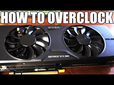 How To Overclock Your GTX 980