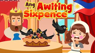 Sing A Song of Sixpence in Filipino | Philippines Kids Nursery Rhymes & Songs | Awiting Pambata