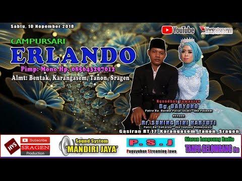 Live Streaming Campursari ERLANDO // Mandiri Jaya (MJ) Audio // HVS SRAGEN Part II Malam