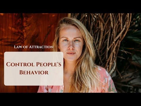 LAW OF ATTRACTION- Control People's behavior (MANIFEST a person)