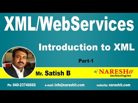 Introduction to XML Part-1 | XML Tutorial | Satish B