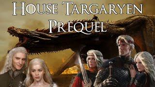 House Targaryen Prequel News (Aegon's Conquest, Thrones of Prequel, Targaryen)
