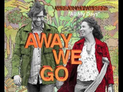 Alexi Murdoch - All My Days (Away We Go Soundtrack)