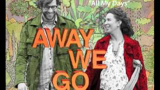 Alexi Murdoch - All My Days (Away We Go Soundtrack)