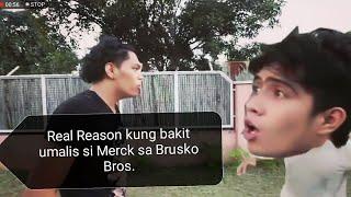 Real Reason Kung Bakit Umalis si Merck sa Brusko Bros. | Reaction Video!