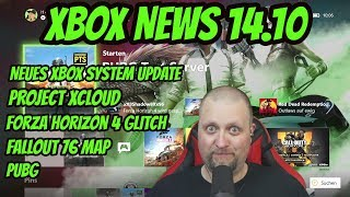 Project xCloud, FH4 Glitch, Fallout 76 Map & PUBG Xbox News 14.10 | DEUTSCH