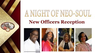 Day 2.8 New Officer's Reception A Night of Neo Soul