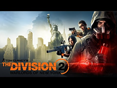 """TheDivision 2 - """"Warlords of New York"""" Expansion Completion Gameplay  """