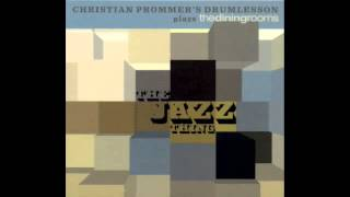 Christian Prommer's Drumlesson plays TDR - Thank You?