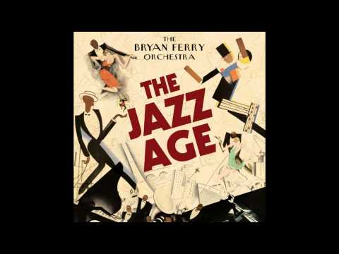 The Bryan Ferry Orchestra - I Thought (20's Jazz Version)