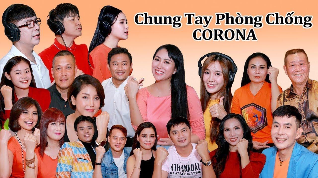 Chung Tay Phòng Chống Corona - Nhiều Nghệ Sĩ [MV Official]