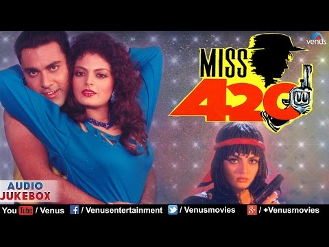 Miss 420 - Superhit Bollywood Songs | AUDIO JUKEBOX | Latest Hindi Songs