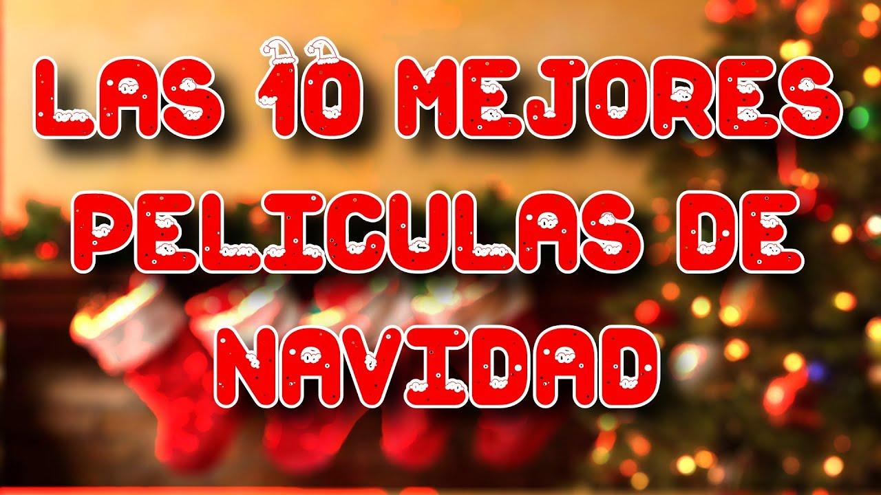 Las 10 mejores peliculas de navidad 8cho youtube - Mejores peliculas de navidad ...