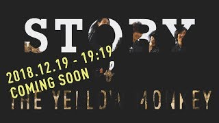 STORY of THE YELLOW MONKEY 2018.12.19 19:19 coming soon... 2018.11....