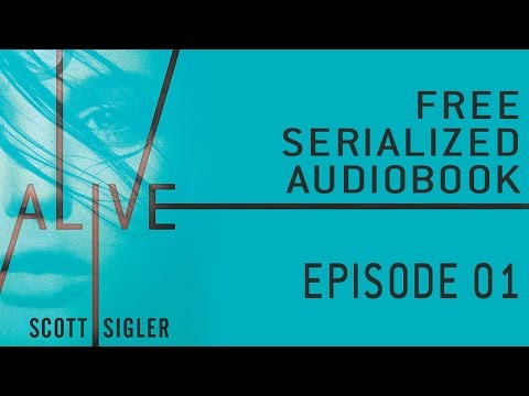 ALIVE Serialized Audiobook: Episode 1