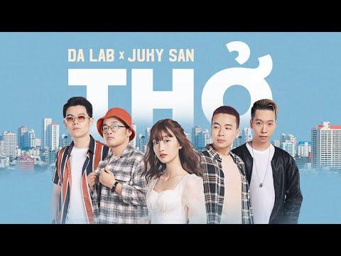 Thở - Da LAB ft. Juky San (Official MV)