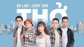 Thở - Da LAB ft. Juky San (Official MV)