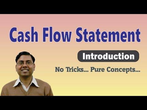Cash Flow Statement (Part-1) ~ Introduction [Basic Concept]