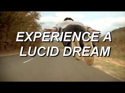 Experience a lucid dream, an introduction