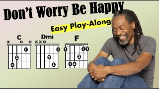 Don't Worry Be Happy (Bobby McFerrin) Guitar Chord and Lyrics Play-Along
