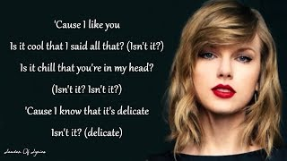 Taylor Swift Delicate