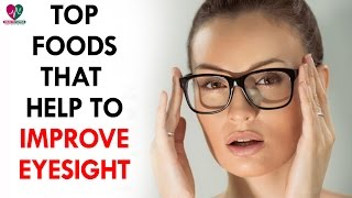 Top Foods That Help To Improve Eyesight - Health Sutra