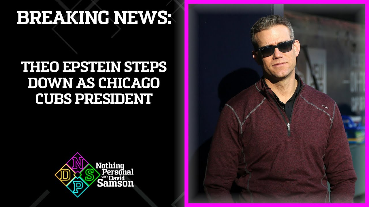 Theo Epstein to Step Down as Cubs' President of Baseball Operations