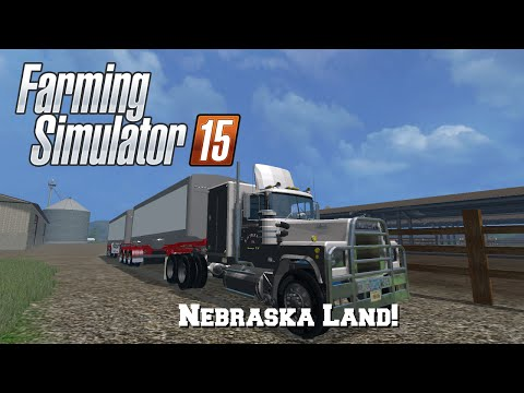 Farming Simulator 2015: Mod Spotlight #71: Nebraska Land!