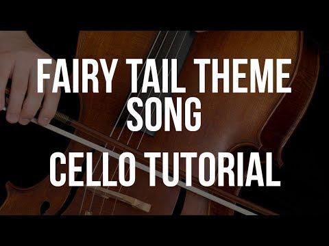Cello Tutorial: Fairy Tail Theme Song