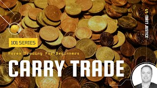Forex 101: Carry Trade