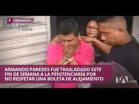 Armando Paredes es encarcelado por irrespetar boleta de alejamiento de su expareja- Jarabe de Pico