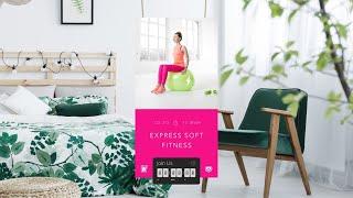 EXPRESS SOFT FITNESS с Надеждой Верстовой | 2 июня 2020 | Онлайн-тренировки World Class