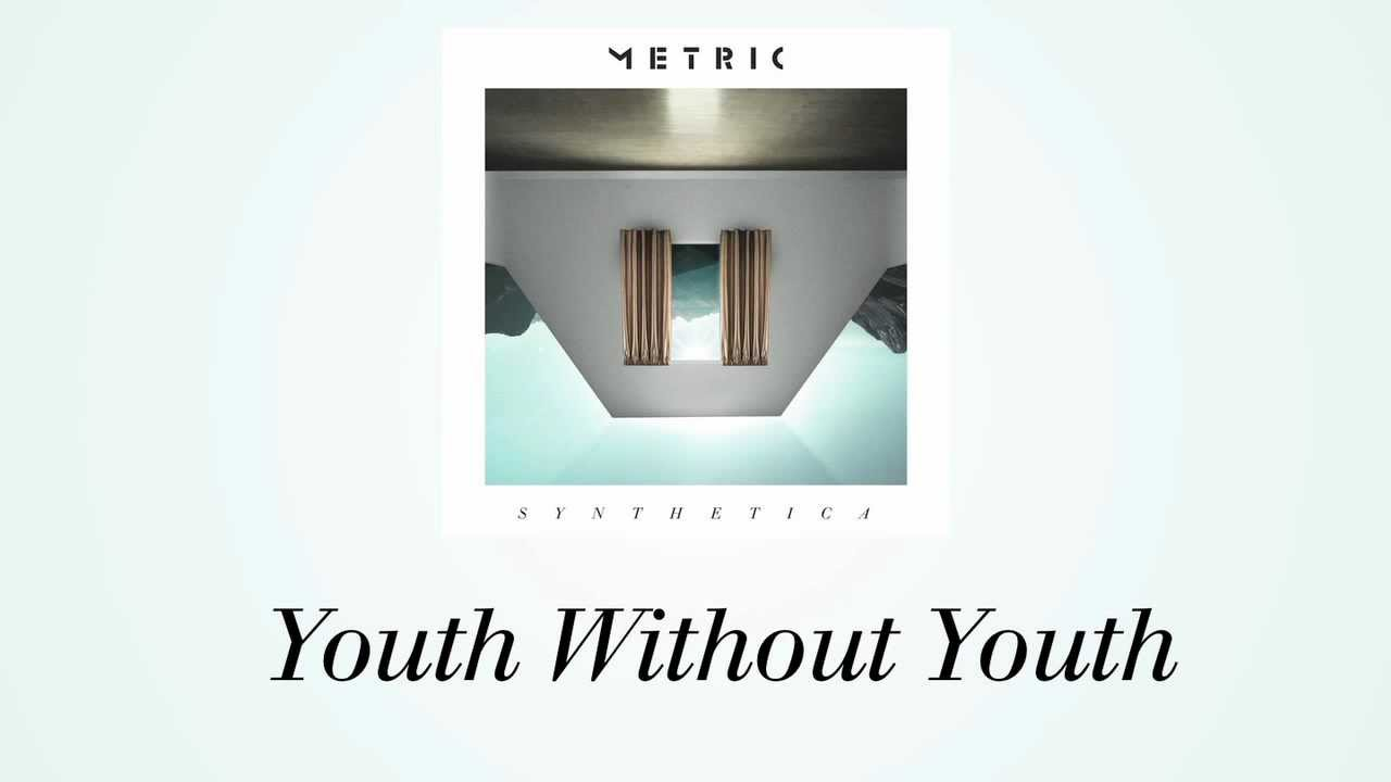 metric-youth-without-youth-new-single-official-lyric-video-metricmusic