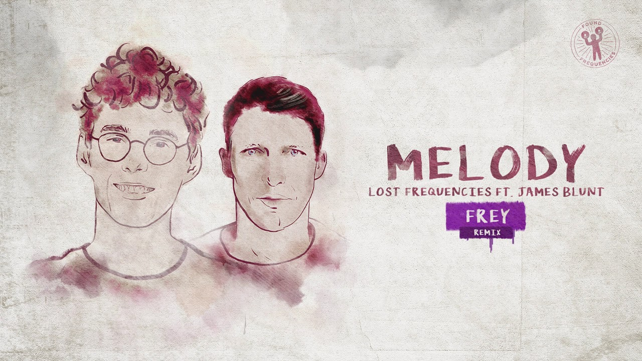 lost-frequencies-ft-james-blunt-melody-frey-remix