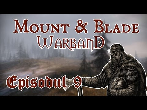 Mount&Blade Warband - Razboiul de independenta (Ep. #9)