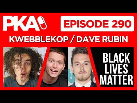 PKA 290 - Kwebblekop and Dave Rubin, Dallas, Tmart Syndicate Drama, UFC 200