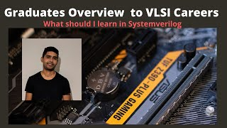 Graduate Introduction to VLSI Career Options. What should I learn for an entry level job in VSLI ?