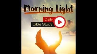 Morning Light - Revelation 18 (Video)