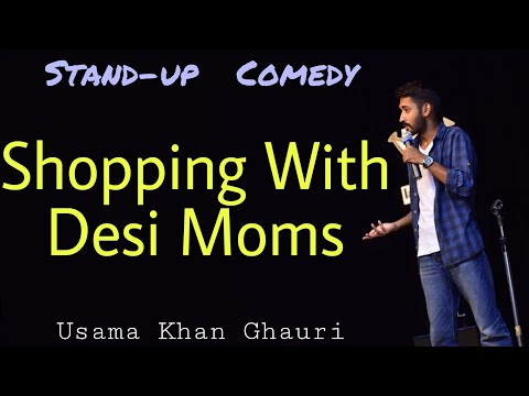 Shopping with Desi Moms | Pakistan Stand-up Comedy by Usama Khan Ghauri