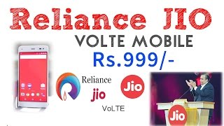 Reliance Jio Only for Rs.999/ 4G VOLTE Smartphone