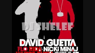 David Guetta, Nicki Minaj & Flo Rida - Where Them Girls At (Shelef Electro Remix)