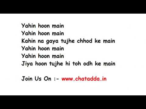 YAHIN HOON MAIN Full Song Lyrics - | Ayushman Khurana