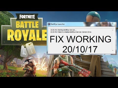 Fortnite - How to fix failed to initialise Battleye Service: Generic Error [Working 20/10/2017]