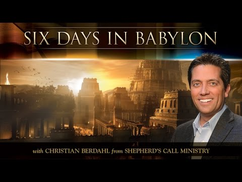 Six Days In Babylon - Christian Berdahl - Message of the Month