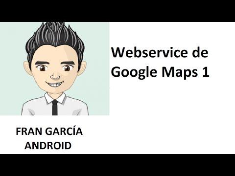 36. Uso Web Service de Google Maps 1. (Programación Android Studio tutorial español)