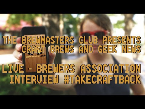 BMC - LIVE - Brewers Association Interview #TakeCraftBack