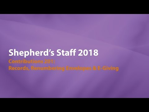 Shepherd's Staff: Contributions 201 - Webtools, Renumbering Envelopes & eGiving
