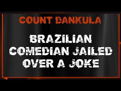 Brazilian Comedian Jailed Over A Joke