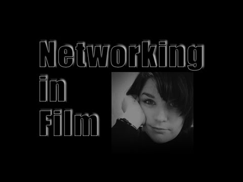 Film Industry #11 Networking